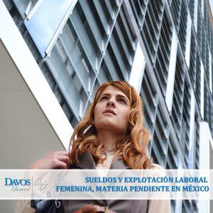 Sueldos y explotación laboral femenina, materia pendiente en México